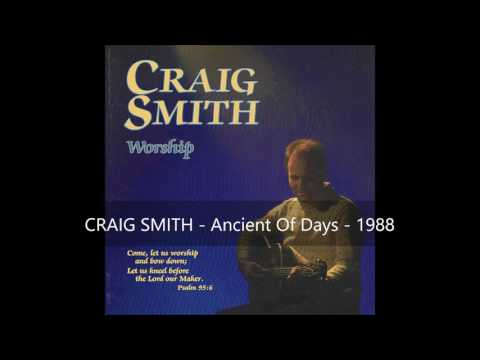 Craig Smith - Ancient of Days