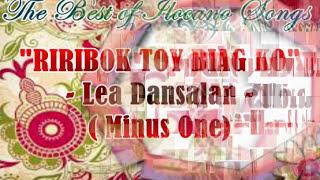 Minus One - RIRIBOK TOY BIAG KO - Lea Dansalan