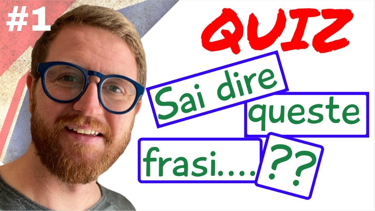 Sai tradurre in INGLESE?? QUIZ! 10 FRASI da tradurre ...