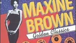 Maxine Brown - From Loving You - Written by Michael Z. Gordon