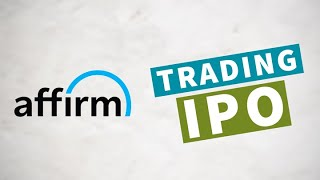 How To Trade the <b>Affirm</b> IPO