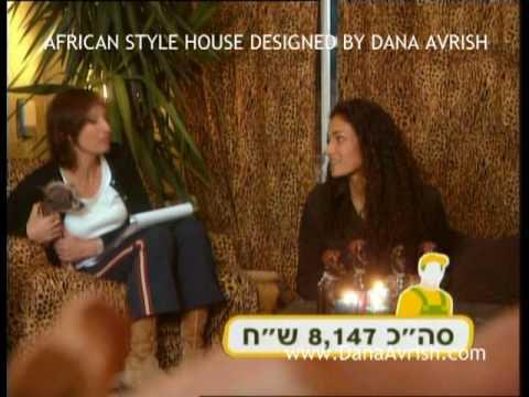 Dana Avrish creating African Style Design Residence