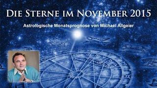 Die Sterne im November 2015 - astrologische Monatsprognose von Michael Allgeier