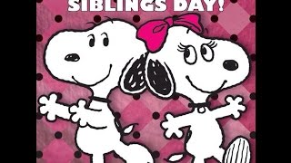 Happy National Sibling Day