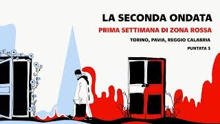 La seconda ondata: l'Italia e il Covid 19. Una settimana di zona rossa