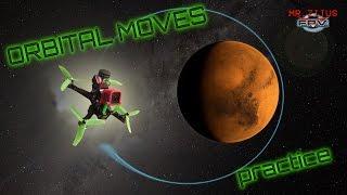 Orbital Moves Practice - Mr.Zitus FPV