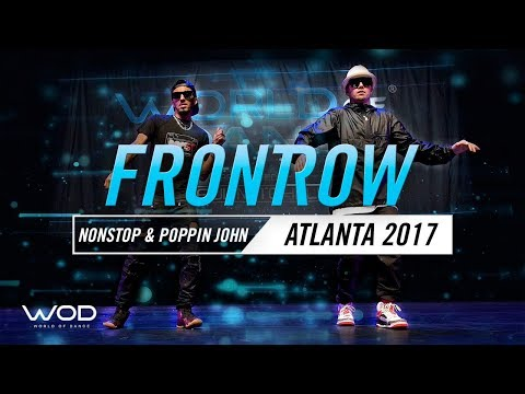Nonstop & Poppin John | FrontRow | World of Dance Atlanta 2017 | #WODATL17