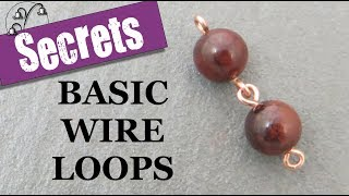 Basic Wire Loops: 5 Secrets for Success