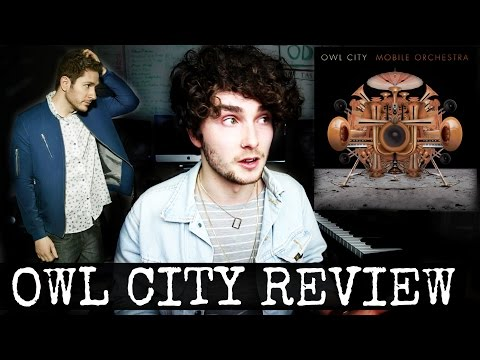 Owl City: Where Did The Magic Go? || Mobile Orchestra Review