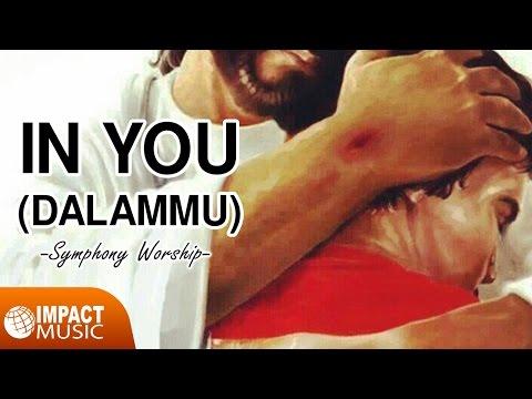 Symphony Worship - In You (DalamMu)