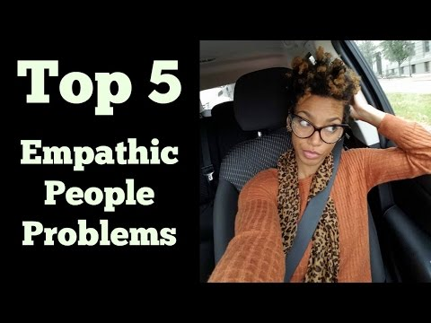 Top 5 Empathic People Problems