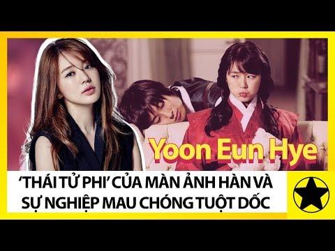 """Yoon Eun Hye - """"Thái Tử Phi"""" Của Màn Ảnh Hàn Và Sự Nghiệp Sớm Nở Tối Tàn"""