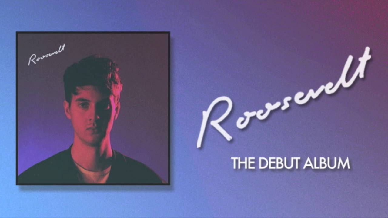 roosevelt-heart-official-audio-roosevelt