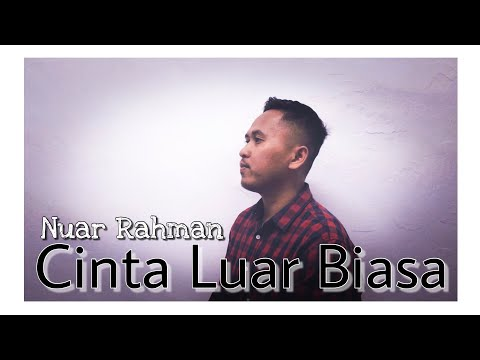 cinta-luar-biasa---andmesh-kamaleng-(cover-with-lyric)