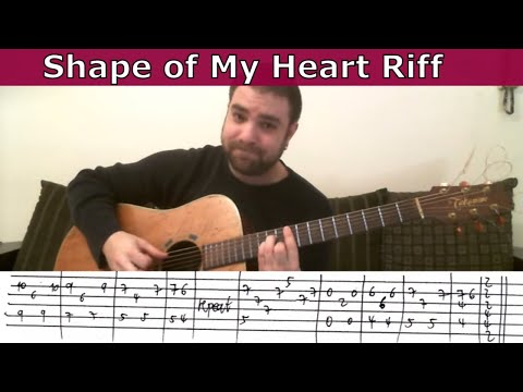 Tutorial: Shape of My Heart - w/ TAB (How to play the entire song) | LickNRiff