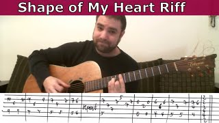 Tutorial: Shape of My Heart - w/ TAB (How to play the entire song)