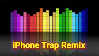 iPhone Ringtone Trap Remix 2019  iphone ringtone remix hip hop