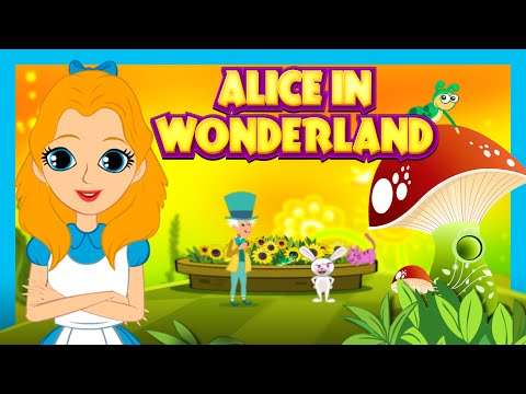 ALICE IN WONDERLAND Fairy Tales And Bedtime Story For Kids | Animated Full Story