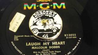 Malcolm Dodds - Laugh My Heart