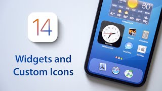 iOS 14 Home Screen Setup: Widgets and Custom App Icons