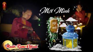 Ca nhạc Minh Sư (MV): Một Mình - Thể hiện: Minh Sư Ruma (Mới)