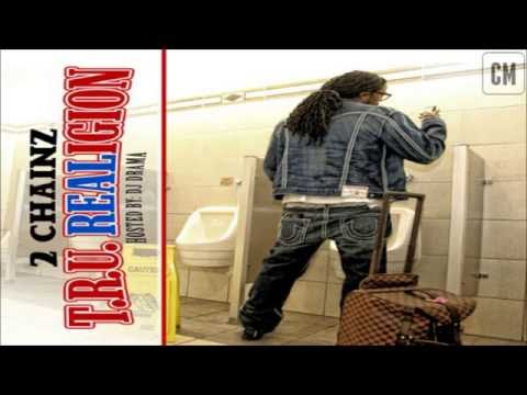 2 Chainz - T.R.U. REALigion [FULL MIXTAPE + DOWNLOAD LINK] [2011]