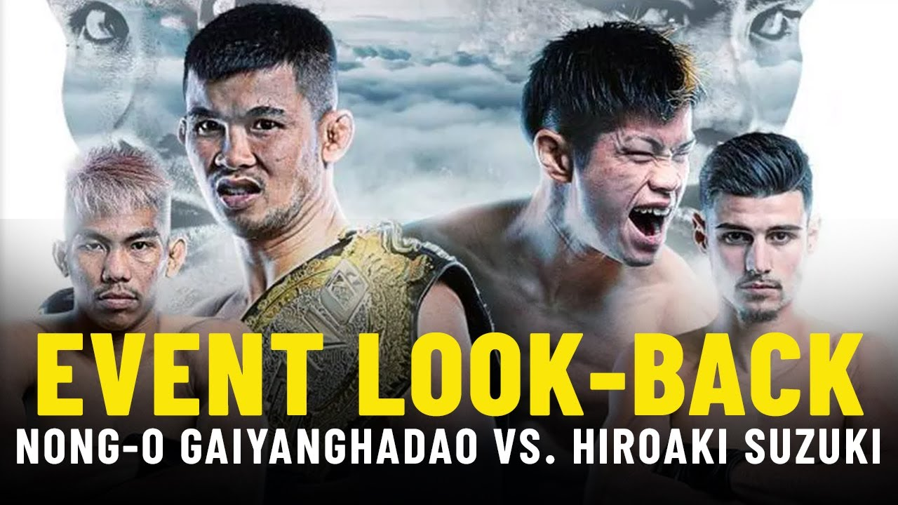 Nong-O vs. Suzuki Event Look-Back   ONE Championship Up Close