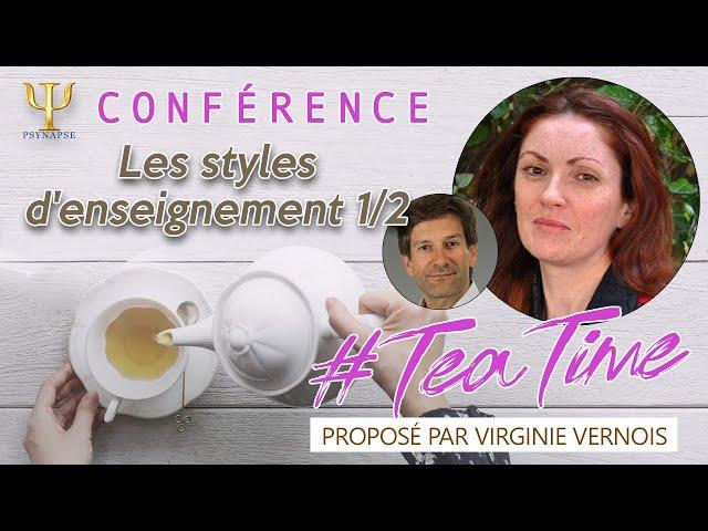 Les styles d'enseignement 1/2 🍵 #TeaTime