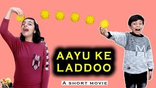 AAYU KE LADDOO | Moral Story for Kids #Fun #RespectElders | Aayu and Pihu Show