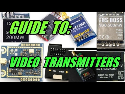 Guide To: Video Transmitters