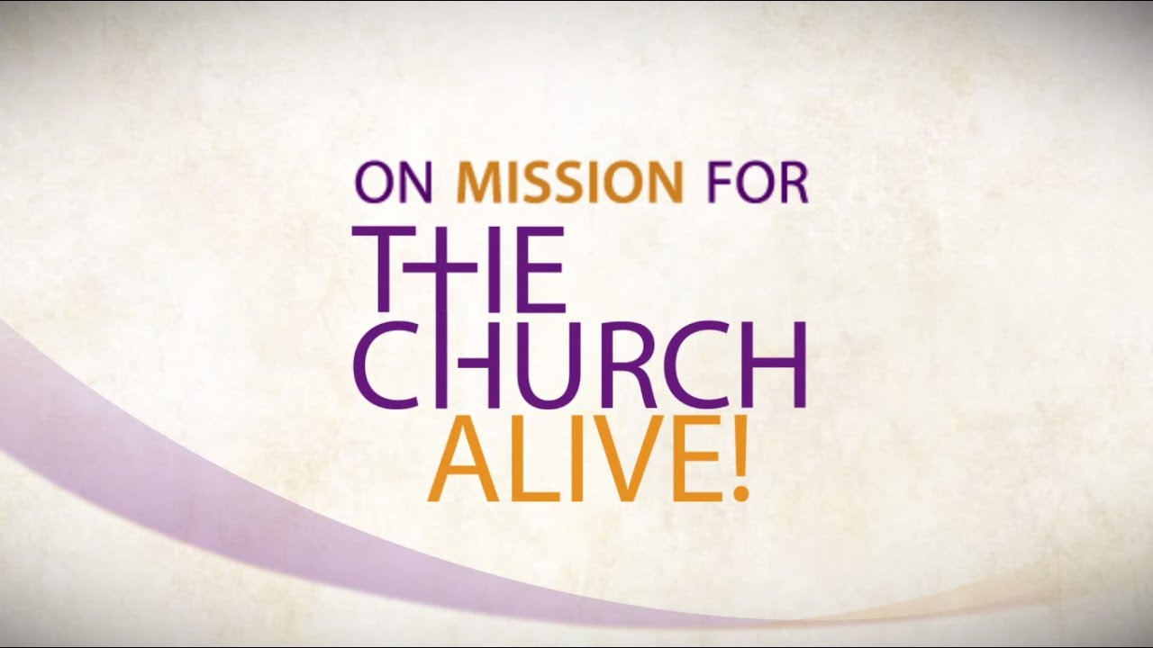 On mission for the church alive