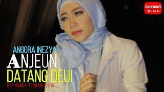 Anggra Inezya  - Anjeun Datang Deui [Official Bandung Music]