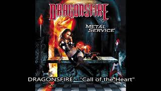 """DRAGONSFIRE - Call of the Heart (Album: """"Metal Service"""", 2010)"""