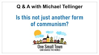 1- Communism vs Contributionism - Q&A with Michael Tellinger - ONE SMALL TOWN