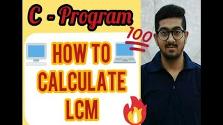 How to calculate LCM in C Language
