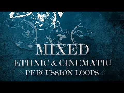Mixed Ethnic & Cinematic Percussion Loops - World Drums and Rhythms