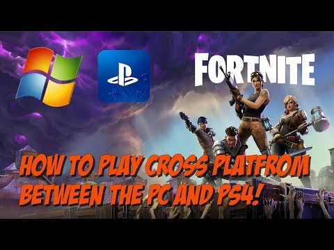 How to Play Fortnite Cross Platform From PC to PS4! Working July 2018