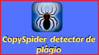 como instalar e usar o copyspider #o detector de plagio gratuito para trabalhos acadêmicos