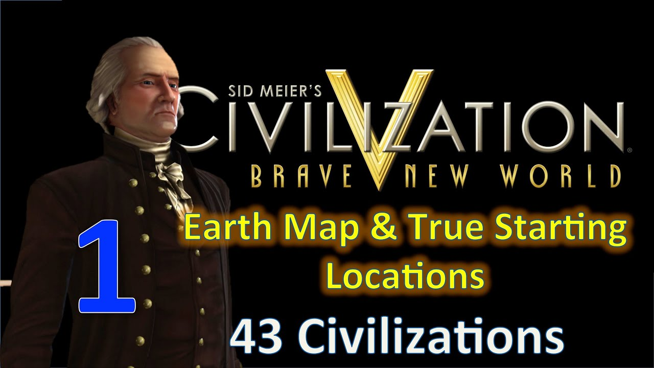Civilization 5 BNW as America 43 Civs Huge Earth Map Ep 1 YouTube – Civ 5 World Map