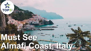 The Amalfi Coast, Italy. Must See on the Amalfi Coast
