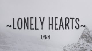 Download lagu Lynn - Lonely Hearts (Lyrics)