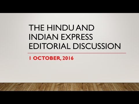 1 October, The Hindu and  Indian express editorial discussion