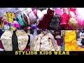 Girls and Boys kids wear \\ Madina Market- near charminar- Hyderabad