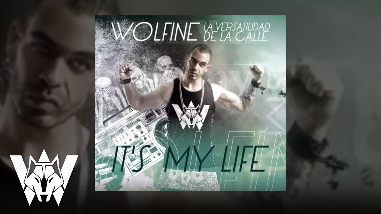 It´s my life, Wolfine - lyric