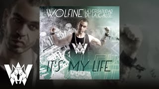 It´s my life, Wolfine - lyric