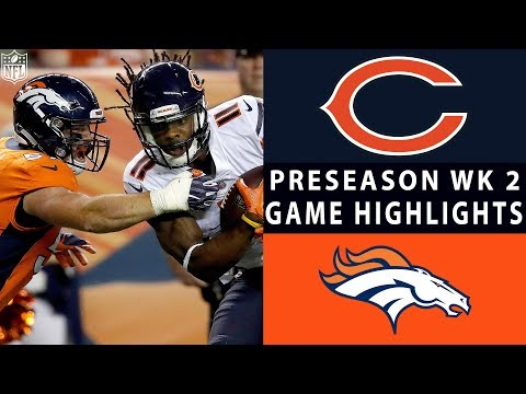 Bears vs. Broncos Highlights | NFL 2018 Preseason Week 2