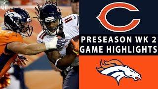 Bears vs. Broncos Highlights | NFL 2018 Preseason Week 2