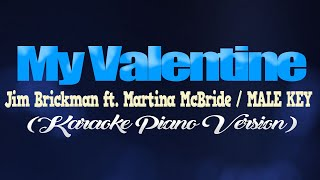 MY VALENTINE - Martina McBride, Jim Brickman/MALE KEY (KARAOKE PIANO VERSION)