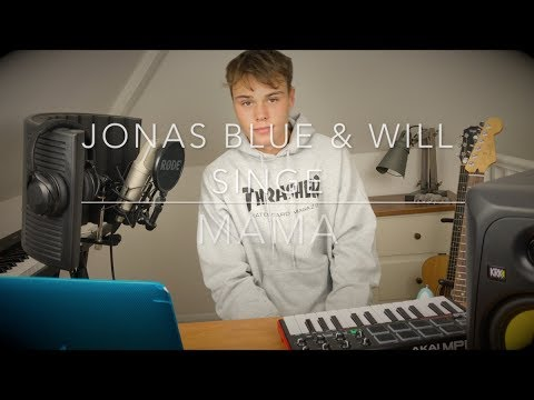 Jonas Blue & William Singe - Mama - Cover (Lyrics and Chords)