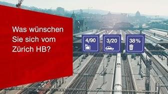 Was wünschen Sie sich vom Zürich HB?